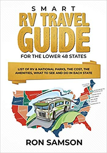 Smart RV Travel Guide For The Lower 48 States:How to Start and Enjoy Living the RV Life on a Tight Budget: Books About RVing with Kids