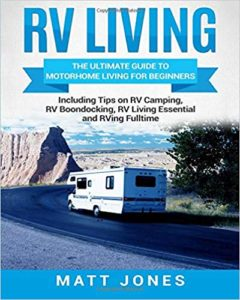 RV Living: The Ultimate Guide to Motorhome Living for Beginners  - Books About RV Maintenance