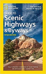 National Geographic Guide to Scenic Highways and Byways - Books About RVing in State Parks