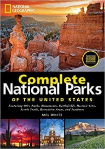 National Geographic Complete National Parks of the United States - Books About RVing in State Parks