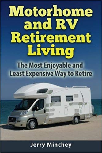 Motorhome and RV Retirement Living - Books About RV Solo Travel