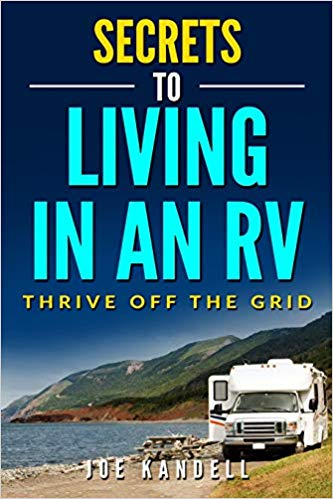 Secrets to Living in an RV - Books About RV Solo Travel