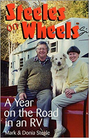 Steeles on Wheels: A Year on the Road in an RV  - Memoirs About Travel