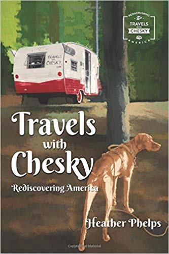 Travels with Chesky: Rediscovering America - Memoirs About RV Travel