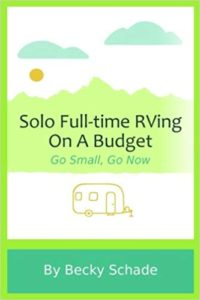 Solo Full-time RVing On A Budget- Books About RV Solo Travel for Women