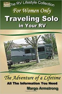 For Women Only: Traveling Solo in Your RV - Books About RV Solo Travel for Women